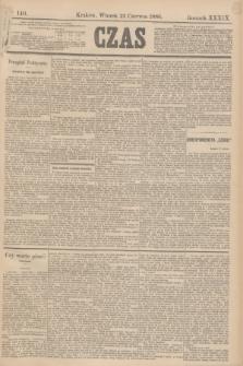 Czas. R.39, Ner 140 (22 czerwca 1886)