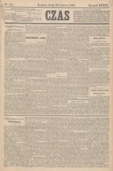 Czas. R.39, Ner 141 (23 czerwca 1886)
