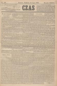 Czas. R.39, Ner 155 (11 lipca 1886)