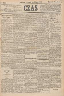Czas. R.39, Ner 156 (13 lipca 1886)