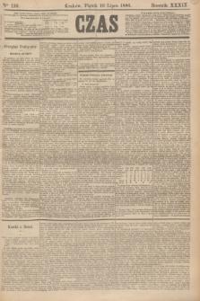 Czas. R.39, Ner 159 (16 lipca 1886)