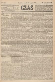 Czas. R.39, Ner 160 (17 lipca 1886)