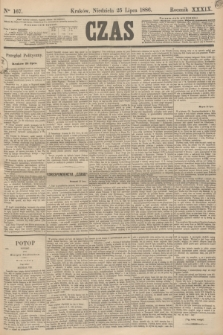 Czas. R.39, Ner 167 (25 lipca 1886)