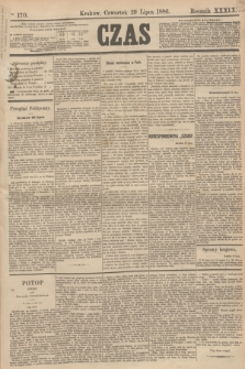 Czas. R.39, Ner 170 (29 lipca 1886)