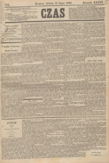Czas. R.39, Ner 172 (31 lipca 1886)