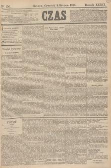 Czas. R.39, Ner 176 (5 sierpnia 1886)