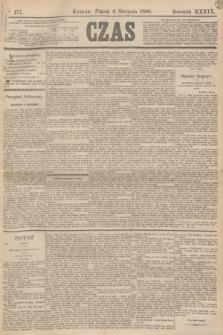 Czas. R.39, Ner 177 (6 sierpnia 1886)