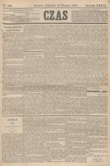 Czas. R.39, Ner 188 (19 sierpnia 1886)