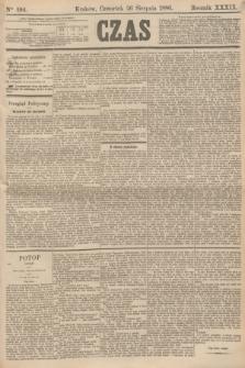 Czas. R.39, Ner 194 (26 sierpnia 1886)