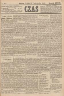 Czas. R.39, Ner 237 (16 października 1886)