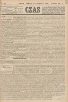 Czas. R.39, Ner 244 (24 października 1886)