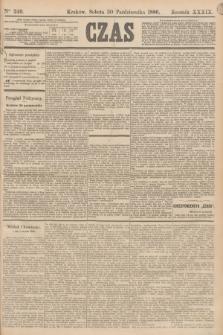 Czas. R.39, Ner 249 (30 października 1886)