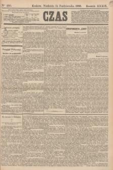 Czas. R.39, Ner 250 (31 października 1886)