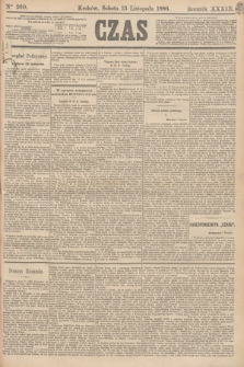 Czas. R.39, Ner 260 (13 listopada 1886)