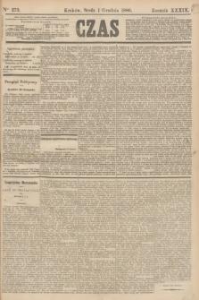 Czas. R.39, Ner 275 (1 grudnia 1886)
