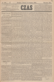 Czas. R.41, Ner 286 (14 grudnia 1888)