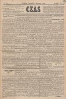 Czas. R.41, Ner 287 (15 grudnia 1888)