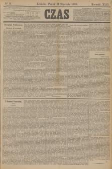 Czas. R.42, Ner 9 (11 stycznia 1889)