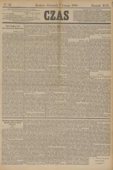 Czas. R.42, Ner 31 (7 lutego 1889)