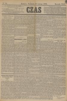 Czas. R.42, Ner 34 (10 lutego 1889)