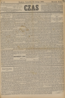 Czas. R.42, Ner 37 (14 lutego 1889)