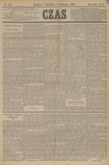 Czas. R.42, Ner 40 (17 lutego 1889)