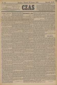 Czas. R.42, Ner 41 (19 lutego 1889)