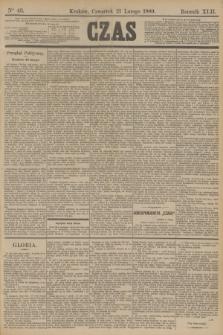 Czas. R.42, Ner 43 (21 lutego 1889)