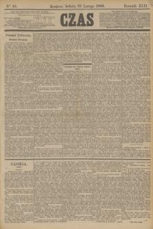 Czas. R.42, Ner 45 (23 lutego 1889)