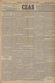 Czas. R.42, Ner 46 (24 lutego 1889)