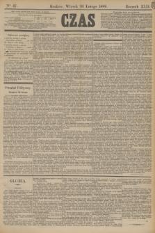 Czas. R.42, Ner 47 (26 lutego 1889)