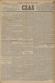 Czas. R.42, Ner 63 (16 marca 1889)