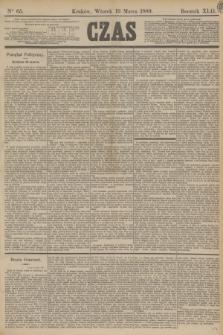 Czas. R.42, Ner 65 (19 marca 1889)