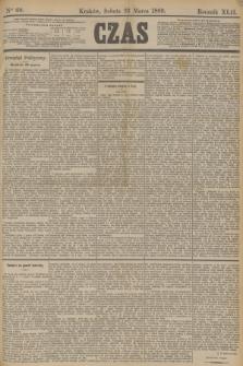 Czas. R.42, Ner 69 (23 marca 1889)