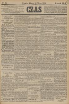 Czas. R.42, Ner 73 (29 marca 1889)