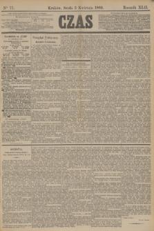 Czas. R.42, Ner 77 (3 kwietnia 1889)