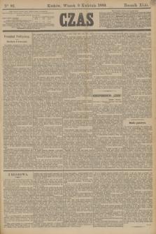 Czas. R.42, Ner 82 (9 kwietnia 1889)