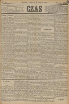 Czas. R.42, Ner 83 (10 kwietnia 1889)