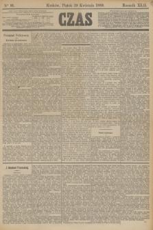 Czas. R.42, Ner 91 (19 kwietnia 1889)