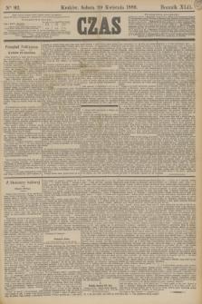 Czas. R.42, Ner 92 (20 kwietnia 1889)