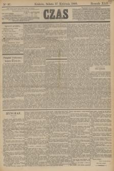 Czas. R.42, Ner 97 (27 kwietnia 1889)