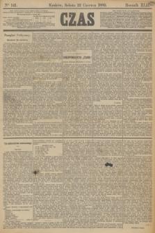 Czas. R.42, Ner 141 (22 czerwca 1889)