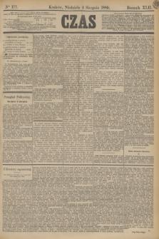 Czas. R.42, Ner 177 (4 sierpnia 1889)