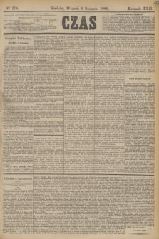 Czas. R.42, Ner 178 (6 sierpnia 1889)