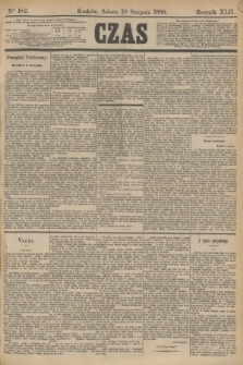 Czas. R.42, Ner 182 (10 sierpnia 1889)