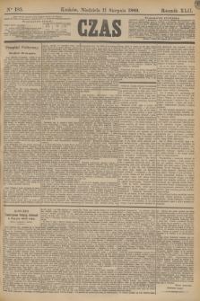 Czas. R.42, Ner 183 (11 sierpnia 1889)