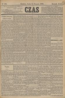 Czas. R.42, Ner 185 (14 sierpnia 1889)