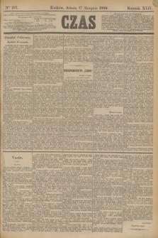 Czas. R.42, Ner 187 (17 sierpnia 1889)