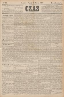 Czas. R.46, Ner 74 (31 marca 1893)
