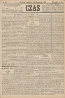 Czas. R.46, Ner 84 (13 kwietnia 1893)